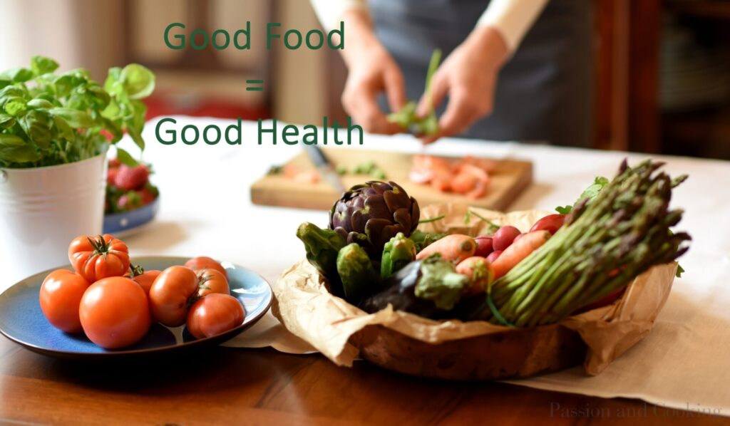 Good Food = Good Health