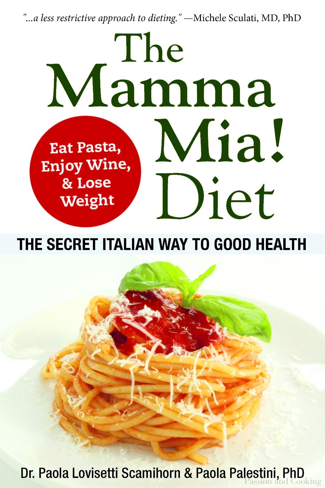 The Mamma Mia! Diet, The secret italian way to good health